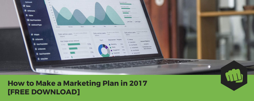 Featured image - How to Make a Marketing Plan in 2017 [FREE DOWNLOAD]